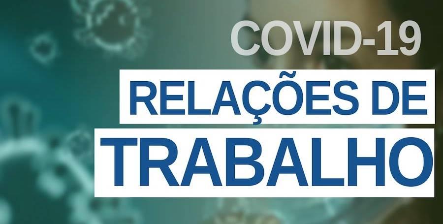 COVID-19 e as Relações Trabalhistas