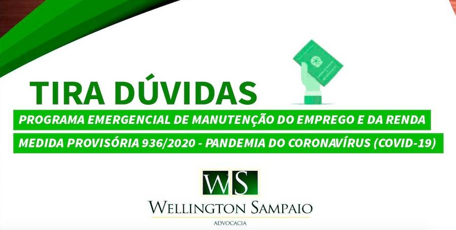 Cartilha Tira Duvida sobre Emprego MP 936  por Dr. Wellington Sampaio